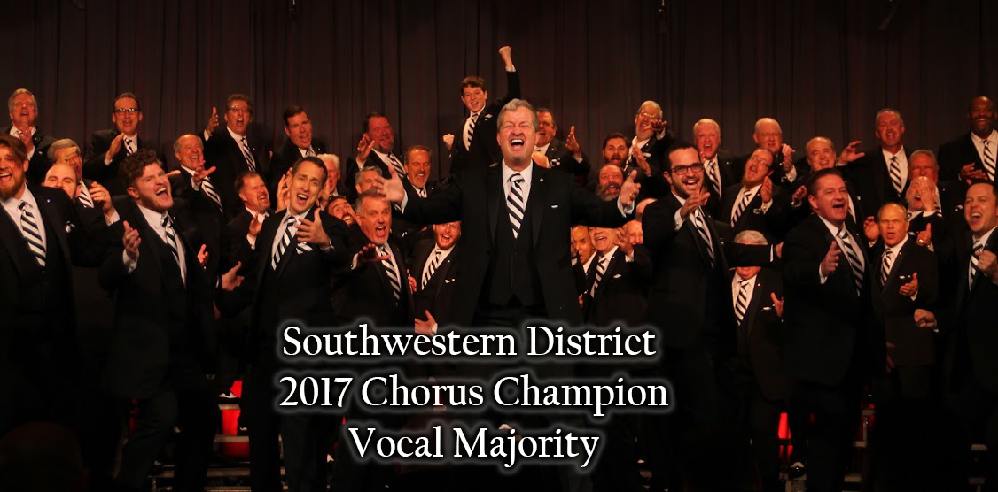 2017 Southwestern District Chorus Champions - The Vocal Majority