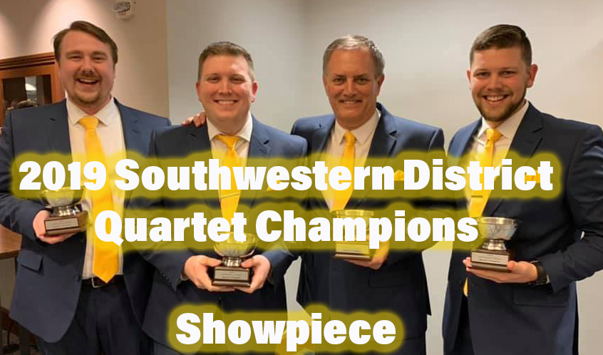 2019 Southwestern District Quartet Champions - Showpiece